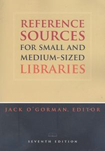 Reference Sources for Small and Medium-sized Libraries : Modeling the Rutgers Experience