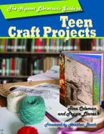 The Hipster Librarian's Guide to Teen Craft Projects : Hipster Librarian's Guide To... - Tina Coleman