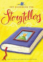 The Handbook for Storytellers - Judy Freeman