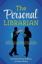 The Personal Librarian : Customizing the Student Experience