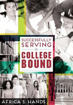 Successfully Serving the College Bound - Africa S. Hands