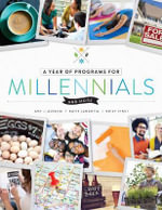 A Year of Programs for Millennials and More - Amy J. Alessio