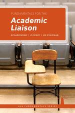 Fundamentals for the Academic Liaison - Richard Moniz