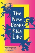 The New Books Kids Like - Sharon Deeds