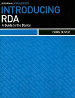Introducing RDA : A Guide to the Basics - Chris Oliver