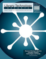 Resource Sharing in Libraries : Concepts, Products, Technologies, and Trends - Marshall Breeding