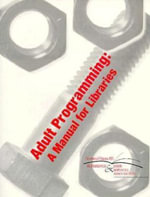 Adult Programming : A Manual for Libraries - American Library Association