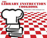The Library Instruction Cookbook : Measuring and Treating Library Anxiety, a Reserach...