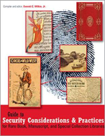 Guide to Security Considerations and Practices for Rare Book, Manuscript, and Special Collection Libraries - Everett C. Wilkie