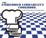 The Embedded Librarian's Cookbook