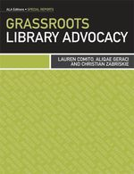 Grassroots Library Advocacy - Lauren Comito