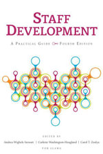 Staff Development : A Practical Guide, Fourth Edition