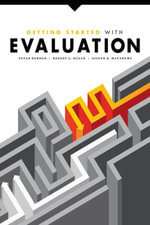 Getting Started with Evaluation - Peter Hernon