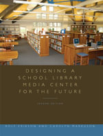 Designing a School Library Media Center for the Future : Second Edition - Rolf Erikson