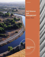Soil Science And Management : With an Essay on the Life and Works of the Author - Edward J. Plaster