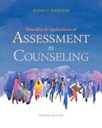 Principles And Applications Of Assessment In Counseling : Psy 660 Clinical Assessment and Decision Making - Susan Whiston