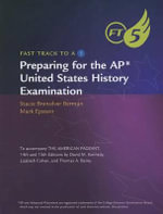 Preparing for the AP United States History Examination : Fast Track to a 5 - Stacie Brensilver Berman