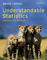 Understandable Statistics : Concepts and Methods - Charles Henry Brase