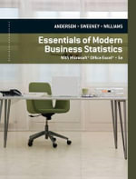 Essentials of Modern Business Statistics : With Microsoft Office Excel - David Anderson