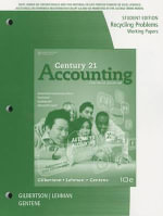 Century 21 Accounting: Recycling Problems : Working Papers - Claudia Bienias Gilbertson