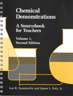 Chemical Demonstrations Vol. 1 : A Sourcebook for Teachers :  A Sourcebook for Teachers - Lee R. Summerlin
