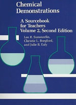 Chemical Demonstrations : a Sourcebook for Teachers: Vol 2 - Lee R. Summerlin