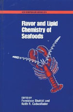 Flavor and Lipid Chemistry of Seafoods : ACS Symposium Ser.