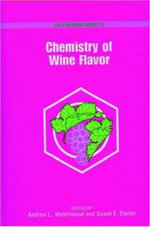 Chemistry of Wine Flavor : ACS Symposium Ser. - Andrew L. Waterhouse