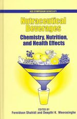 Nutraceutical Beverages : Chemistry, Nutrition, and Health Effects - Fereidoon Shahidi