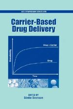 Carrier Based Drug Delivery : ACS Symposium Ser.