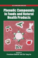 Phenolics in Food and Natural Health Products : ACS Symposium Series