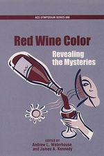 Revealing the Mysteries of Red Wine Color : Revealing the Mysteries