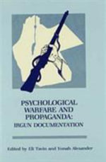 Psychological Warfare and Propaganda : Irgun Documentation