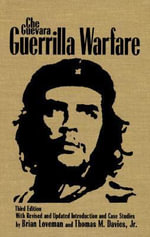 Guerrilla Warfare : Talking with the Rebels - Che Guevara