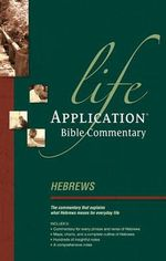 Hebrews : Life Application Bible Commentary - Bruce B. Barton