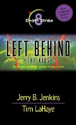 Death Strike : Left behind the kids - Jerry B. Jenkins