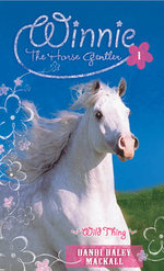 Wild Thing : Winne the Horse Gentler 1 - Dandi Daley Mackall