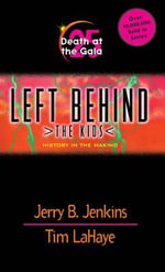 Death at the Gala : Left Behind: The Kids (Paperback) - Jerry B. Jenkins