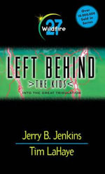 Wildfire! : Left Behind: The Kids (Paperback) - Jerry B. Jenkins