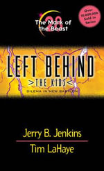 The Mark of the Beast : Left Behind: The Kids (Paperback) - Jerry B. Jenkins