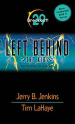 Breakout : Left Behind: The Kids (Paperback) - Jerry B. Jenkins