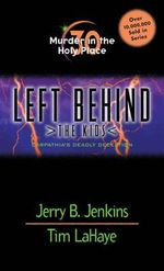 Murder in the Holy Place : Left Behind: The Kids (Paperback) - Jerry B. Jenkins