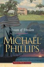 Dream Of Freedom - Michael R. Phillips
