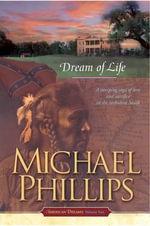 Dream of Life - Michael R. Phillips