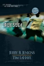 Pursued : Left Behind: The Young Trib Force (Hardcover) - Jerry B Jenkins