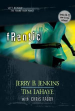 Frantic : Left Behind the Young Force Titles 20-22 - Jerry B. Jenkins