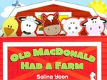 Old MacDonald Had a Farm - Salina Yoon