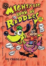 Mighty Big Book of Riddles - Craig Yoe
