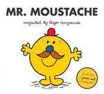 Mr. Moustache - Adam Hargreaves