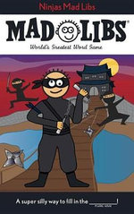 Ninjas Mad Libs - Roger Price